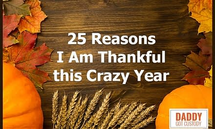 25 Reasons I Am Thankful this Crazy Year